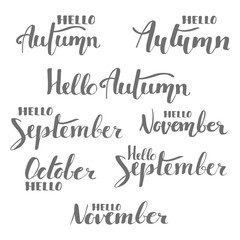 Vector hand drawn hello September, hello autumn, hello October, hello November, phrases set
