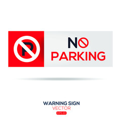 Warning sign (NO parking ),written in English language, vector illustration.