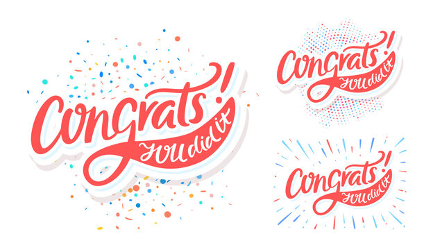 Congrats, you did It. Greeting banners set. Vector lettering.