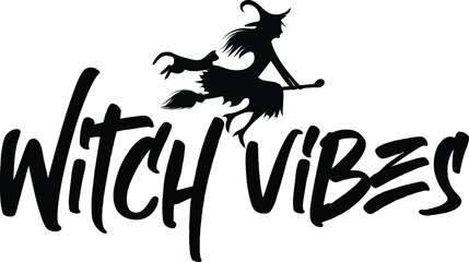 Witch Vibes Typography graphic design - witch vector - Halloween design for t-shirts, hoodies, stickers, etc.