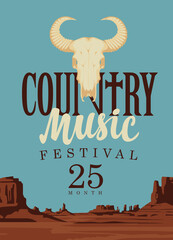 Country music festival poster with a skull of bull and an inscription on the background of Western landscape. Vector banner with the desert American prairies, suitable for flyer, banner, invitation