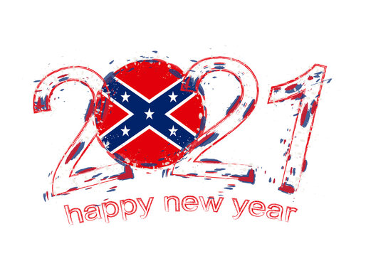 Happy New 2021 Year with flag of Confederate.