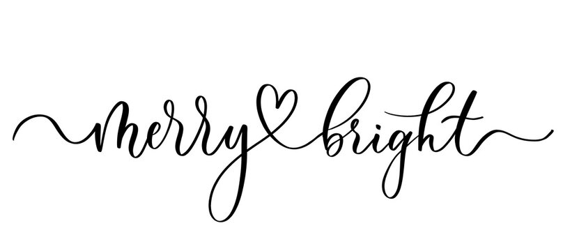 Merry and  bright - vector calligraphic inscription with smooth lines.