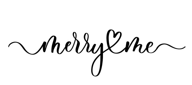 Merry me - vector calligraphic inscription with smooth lines.