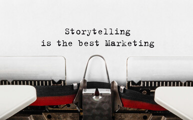 Text Storytelling is the best Marketing typed on typewriter