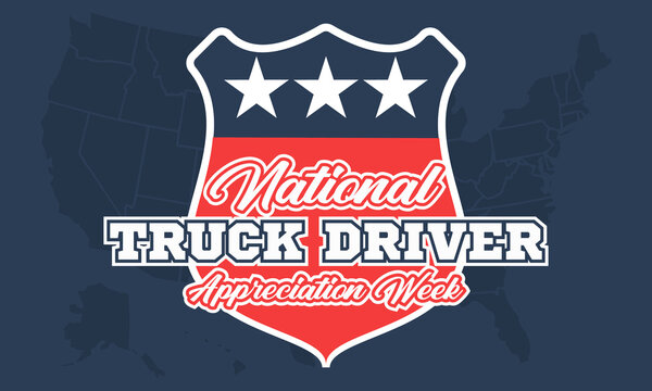 National Truck Driver Appreciation Week. Celebrate in September in the United States. Design for poster, greeting card, banner, and background.