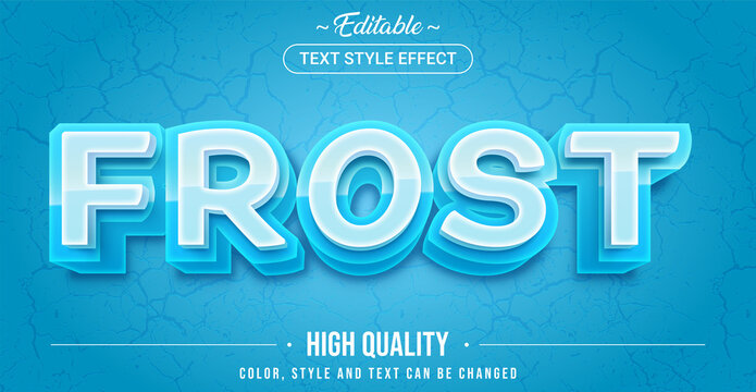 Editable text style effect - Frost theme style.