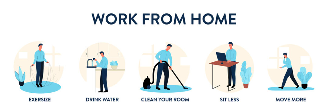 Work from home educational poster. Vector illustration of 5 tips for those who work remotely from home. Banner of how to maintain good lifestyle habits while working from home. Drink water, cleaning