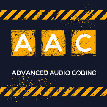 AAC mean (advanced audio coding),Vector illustration.