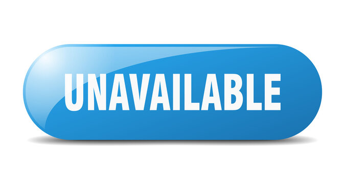 unavailable button. sticker. banner. rounded glass sign