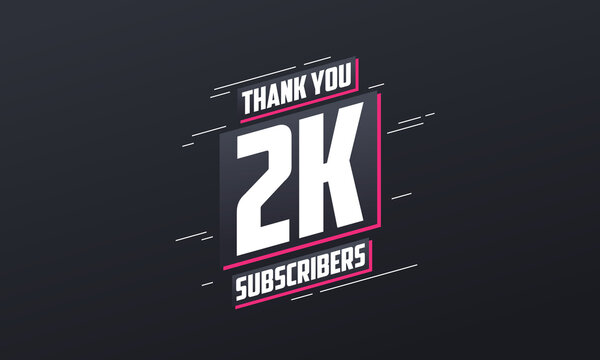 Thank you 2000 subscribers 2k subscribers celebration.