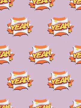 """YEAH"""""""" Pattern design"""