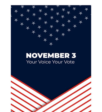 Your voice your vote. 3 Nov 2020. American president election 2020. President day. United States Presidential election. Vector illustration