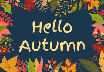 Hello Autumn banner. Fall season background with September, October and November leaves. Vector illustration.