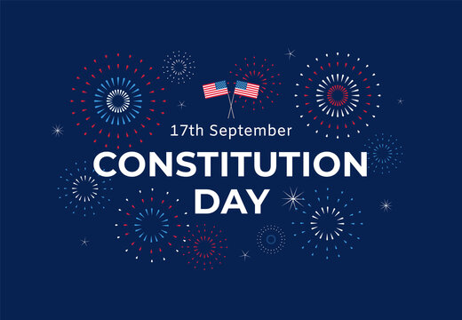 Constitution Day in USA banner design with text, flags and colorful fireworks on blue background. 17th September Citizenship day