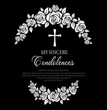 Funeral vector card with rose flowers wreath and cross. Funeral mourning retro frame with floral decoration, my sincere condolences typography. Vintage card with rose blossoms on black background