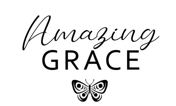 Amazing Grace, Bible Verse of the day, Typography for print or use as poster, card, flyer or T Shirt
