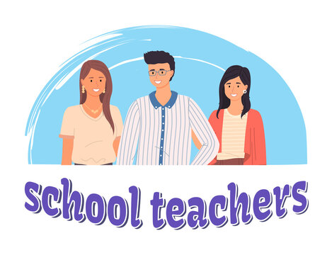 School teachers, portrait of young teachers and lettering. Masters appreciation week, award for best pedagogue at school. Smiling young man and woman standing together. Teacher s day card illustration