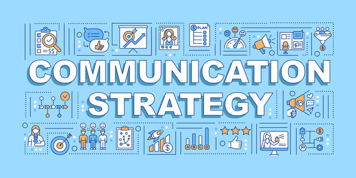Communication strategy word concepts banner. Business management. Relationship. Infographics with linear icons on blue background. Isolated typography. Vector outline RGB color illustration