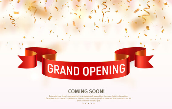 Grand opening vector banner. Celebration of open coming soon light background with red ribbon and confetti