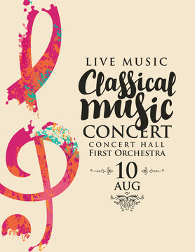 Poster for a live classical music concert. Vector banner, flyer, invitation, ticket or advertising banner with an abstract treble clef in the form of bright spots of paint