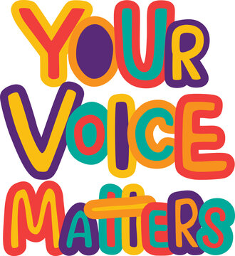 Your voice matters - hand drawing sign illustration for template election, voting. Vector stock illustration isolated on white background. EPS10