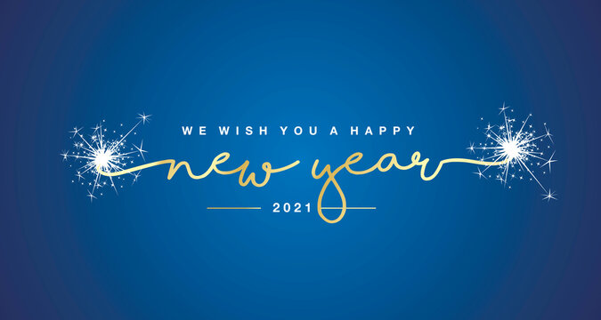 We wish you Happy New Year 2021 handwritten lettering tipography sparkle firework gold white blue background