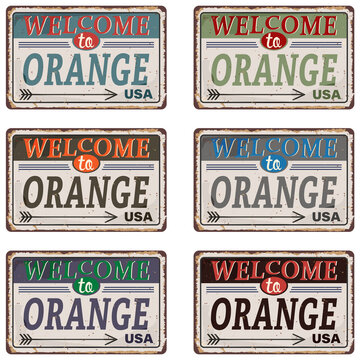Welcome to Orange city vintage old rusted grungy road sign