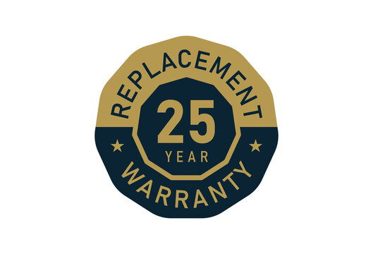 25 year replacement warranty, Replacement warranty images