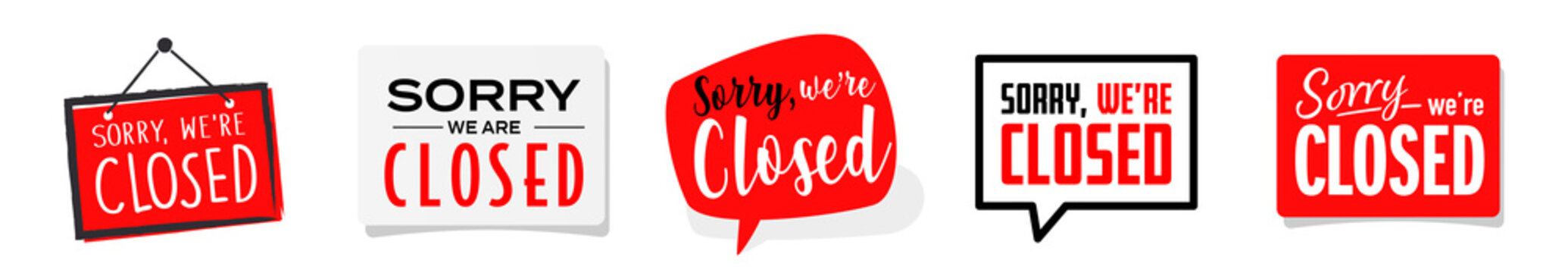 Set of Sorry we are closed sign