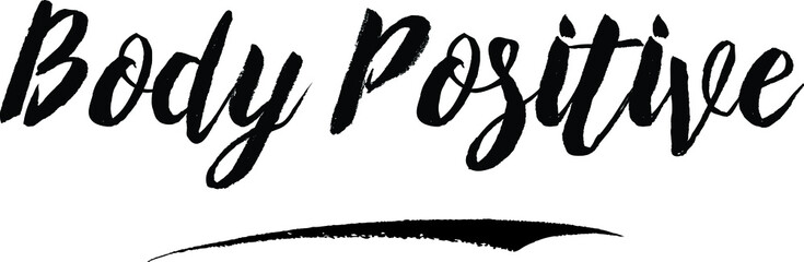 Body Positive Typography Black Color Text On White Background