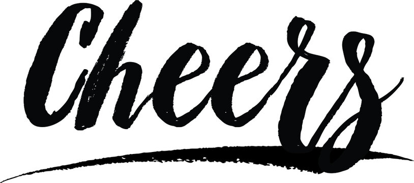 Cheers Handwritten Typography Black Color Text On White Background