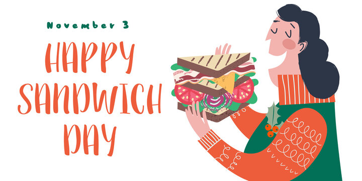 Happy sandwich day. Woman eat sandwiches. Vector illustration, greeting poster, greeting card.