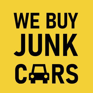 We Buy Junk Car poster. Clipart image