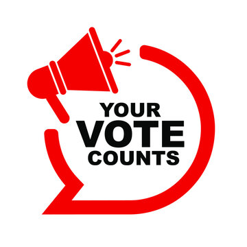 your vote counts sign on white background