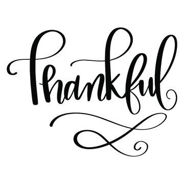 Thankful vector graphic illustration handwritten handdrawn design art drawing thanksgiving black white font isolated on white background