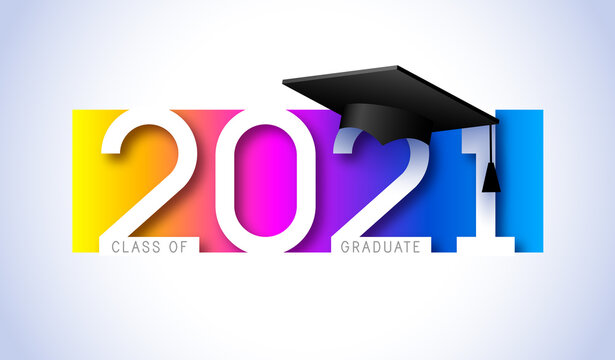 Class of 2021, elegant card in colorful colors for banners, flyers, greetings, invitations, business diaries, congratulations and posters at the prom. Vector illustration. Graduation, class of 2021