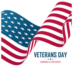 USA Veterans Day celebrate card with United States waving national flag. Honoring all who served. Vector illustration.