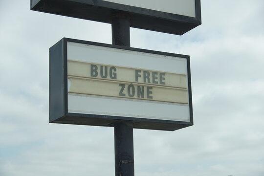 Bug Free Zone Sign