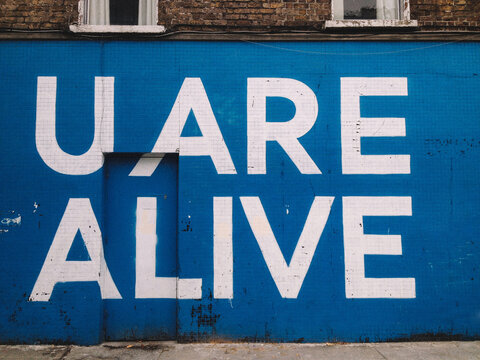 U Are Alive Text on Wall