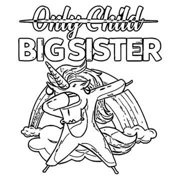 unicorn big sister magical unicorns girls gift unisex crewneck sweatshirt Coloring book animals vector illustration