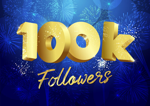 Thank you 100 000 followers creative concept. Bright festive thanks for 100.000 networking likes. 100k subscribers shining golden sign. 3D luxury digits. Abstract isolated graphic design template.