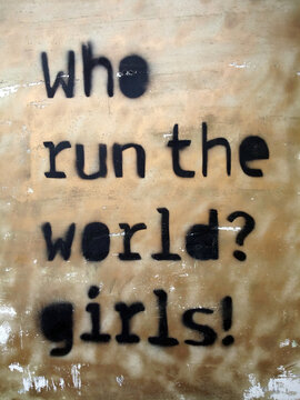 Who Run the World? Girls!