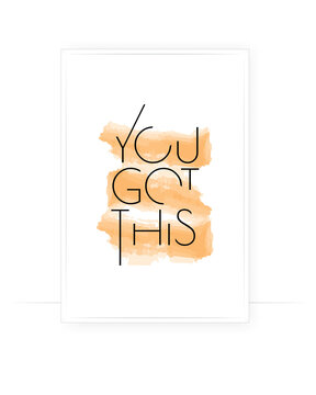 You got this, vector. Wording design, lettering. Minimalist poster design in frame. Typography design, wall art, artwork. Motivational, inspirational, life quotes