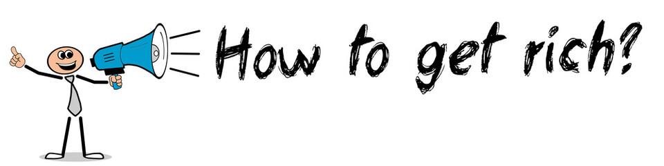Obraz How to get rich? - fototapety do salonu