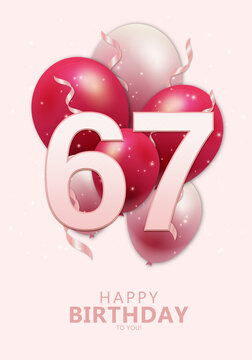 Happy 67th birthday with realistic red and rosegold balloons on light rose background. Set for Birthday, Anniversary, Celebration Party. Vector stock.