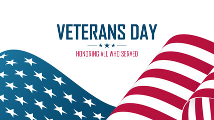 United States Veterans Day celebrate banner with american waving national flag. Honoring all who served. Vector illustration.