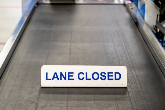 Grocery store checkout lane is closed