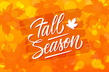 Fall Season banner with hand lettering text design and maple leafs bright background. Autumn season vector illustration.