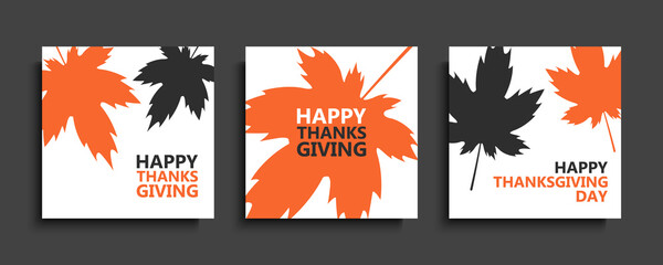 Thanksgiving Day greeting cards set. Templates with autumn maple leaves for thanksgiving fall season family holiday. Vector illustration.